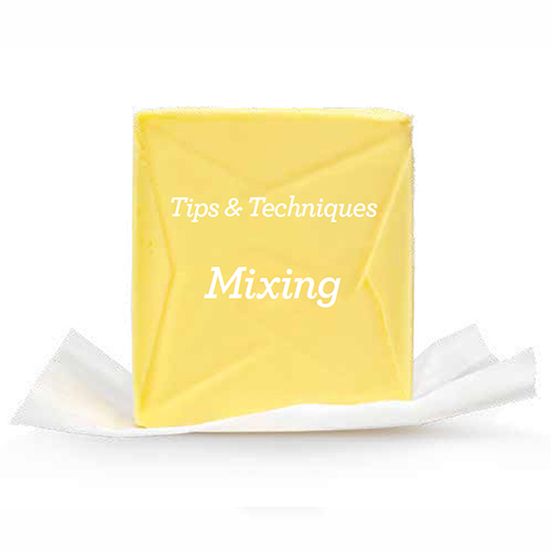 Mixing Tips & Tricks